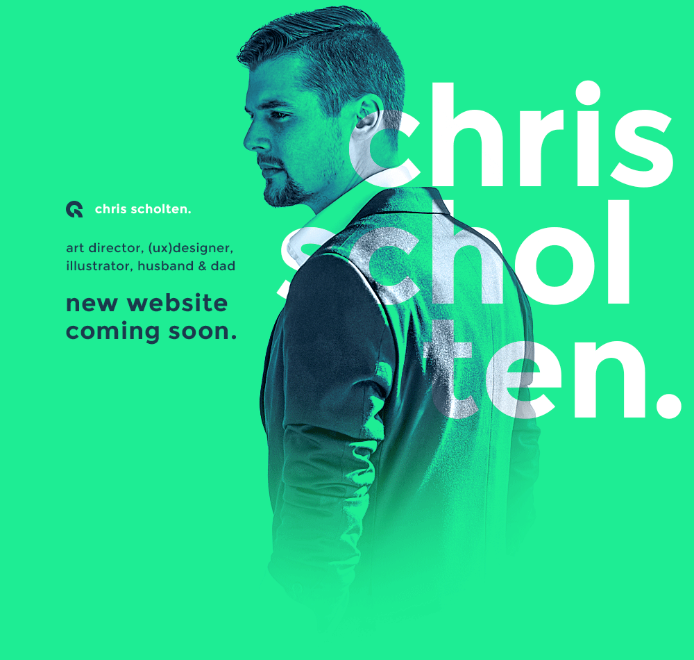 Chris Scholten Portfolio Website. Art-director, designer, illustrator, husband and dad. New website coming soon.